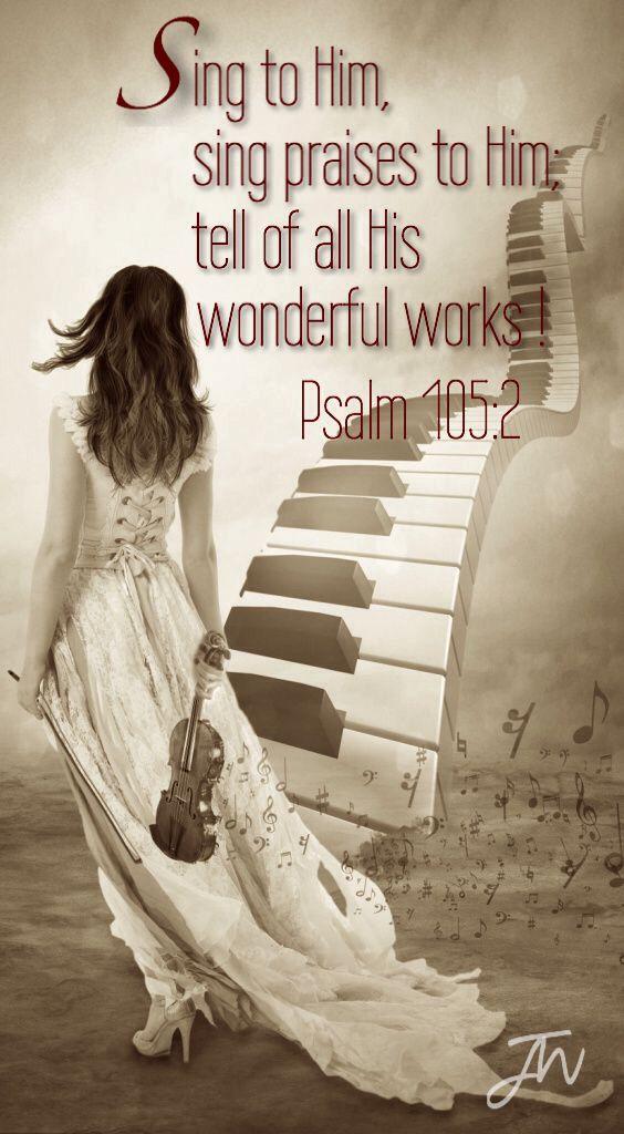 Psalm 105 v 2