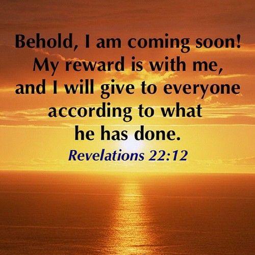 Revelation 22 v 12