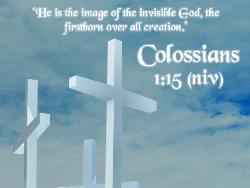 Colossians 1 v 15 image of God
