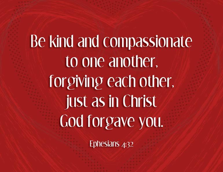 Ephesians 4 v 32 heart