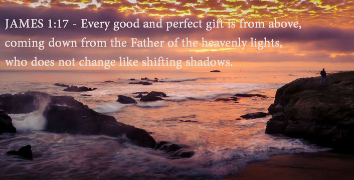 James 1 v 17 perfect gift from above