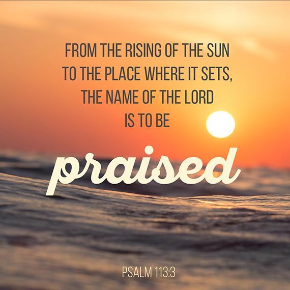 Psalm 113 v 3