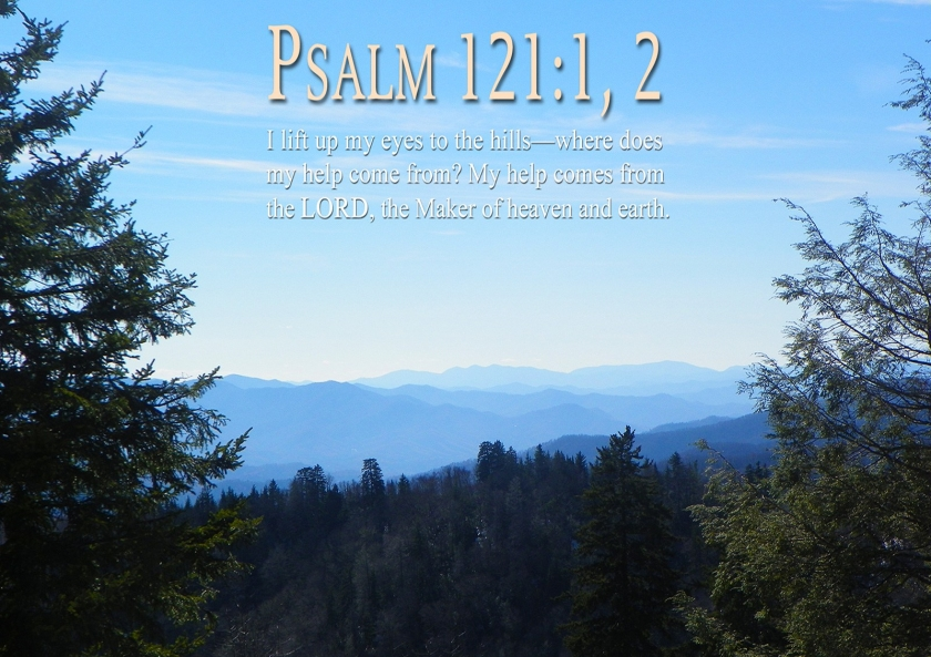 Psalm 121 v 1 & 2 lift up your eyes
