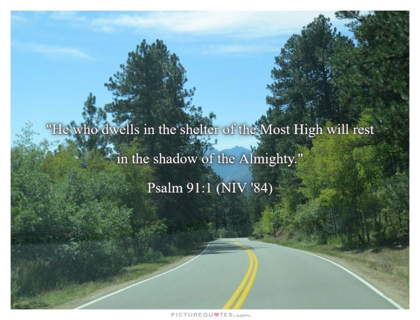 Psalm 91 v 1