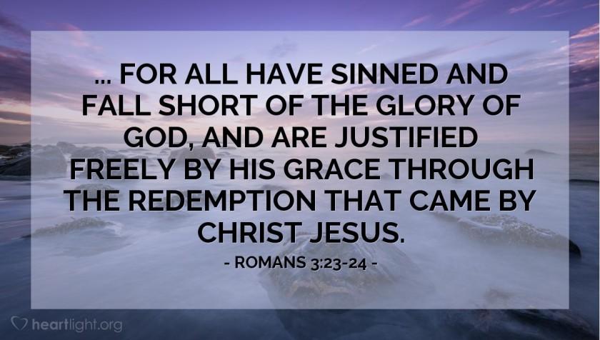 Romans 3 v 23 & 24