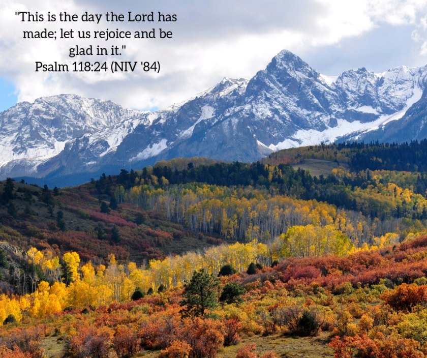 Pic quote Psalm 118 v 24