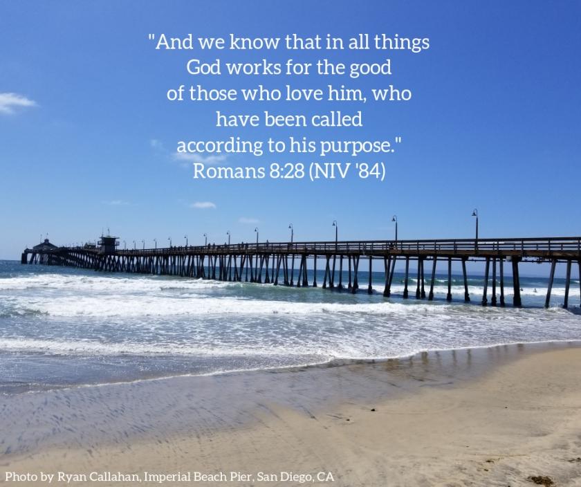 Pic quote Romans 8 v 28 pier