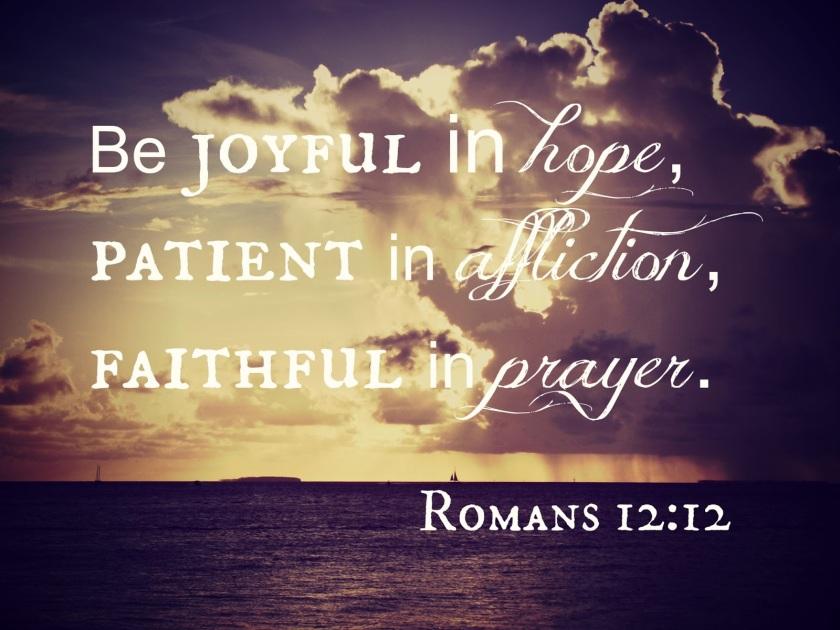 Pic quote Romans 12 v 12