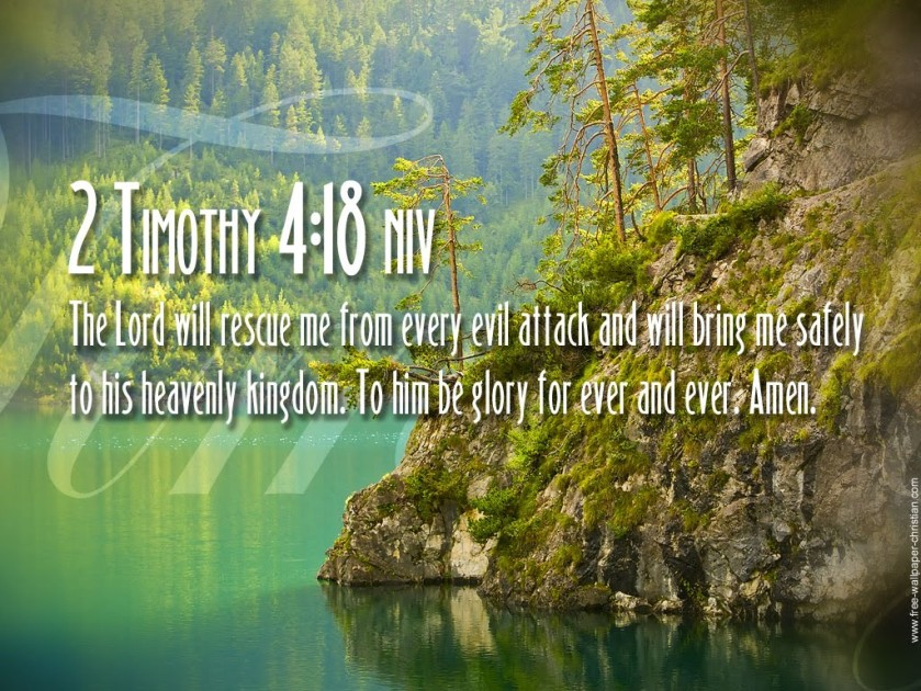 Pic quote 2 Timothy 4 v 18