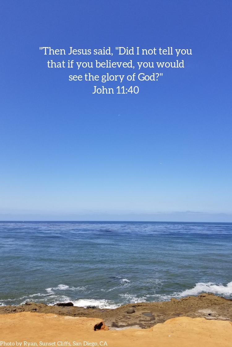 Pic quote John 11 v 40 ocean