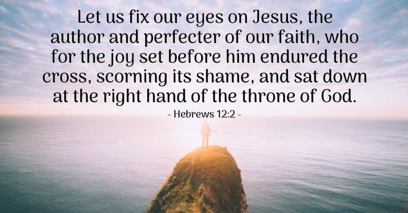 Pic quote Hebrews 12 v 2