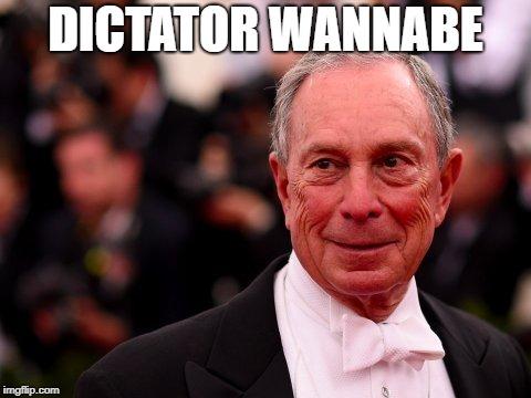 Bloomberg Dictator