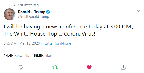 Screenshot_2020-03-13 Donald J Trump on Twitter I will be having a news conference today at 3 00 P M , The White House Topi[...]