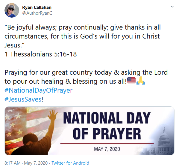 Screenshot_2020-05-07 (4) Ryan Callahan on Twitter Be joyful always; pray continually; give thanks in all circumstances, fo[...]