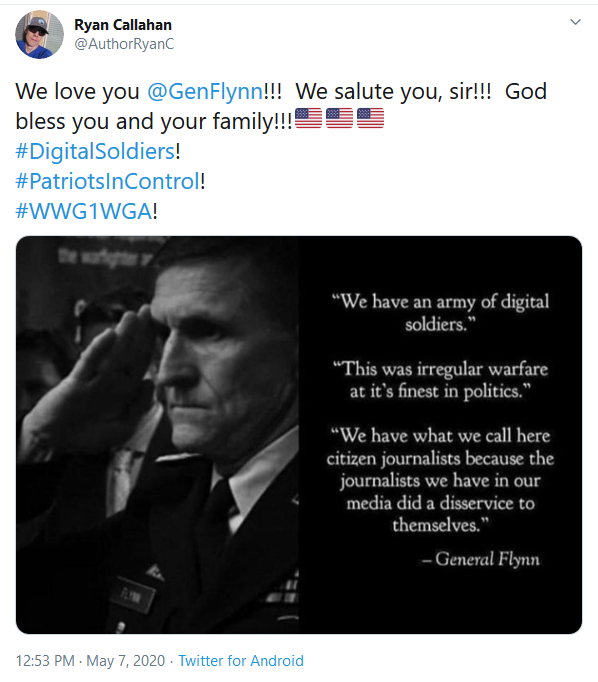 Screenshot_2020-05-07 (4) Ryan Callahan on Twitter We love you GenFlynn We salute you, sir God bless you and your family 🇺[...]