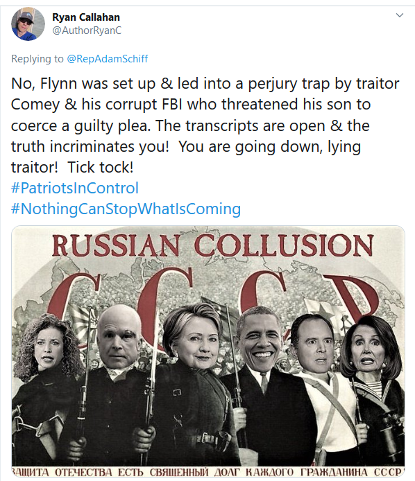 Screenshot_2020-05-07 Ryan Callahan on Twitter RepAdamSchiff No, Flynn was set up amp; led into a perjury trap by traitor C[...]