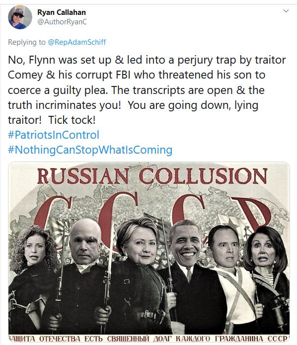 Screenshot_2020-05-07 Ryan Callahan on Twitter RepAdamSchiff No, Flynn was set up amp; led into a perjury trap by traitor C[...]